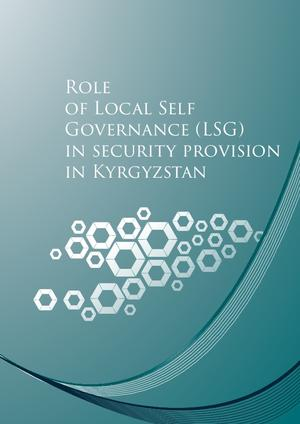Role of local self-governance in security provision in Kyrgyzstan (2015)
